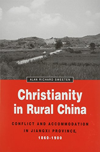 9780892641468: Christianity in Rural China: Conflict and Accommodation in Jiangxi Province, 1860-1900 (Michigan Monographs in Chinese Studies)