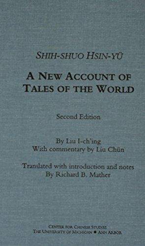 Shih-shuo Hsin-yu: A New Account of Tales: Liu I-Ch'ing, Yiqing