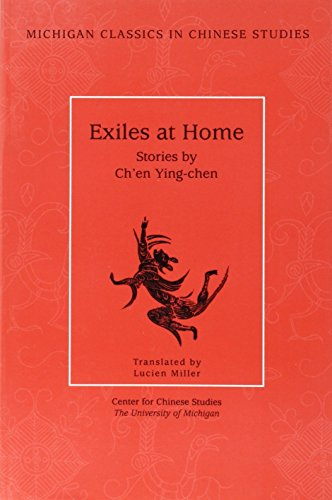 9780892641598: Exiles at Home: Stories by Ch'en Ying-chen (Michigan Classics in Chinese Studies, no.7)