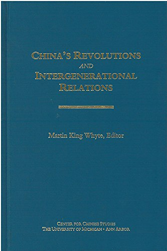 China s Revolutions and Intergenerational Relations (Hardback): Martin King Whyte