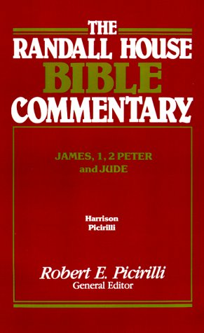 James, 1 and 2 Peter, Jude: Randall House Bible Commentary, The: Harrison, Paul V.