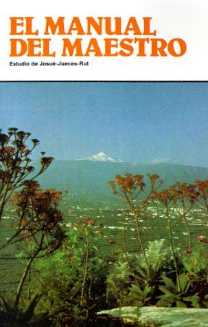 9780892653737: Estudio De Josue-Jueces-Rut (El Manual del Maestro) (Spanish Edition)
