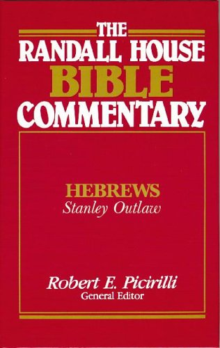 9780892655144: Randall House Bible Commentary-Hebrews