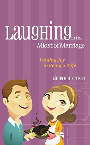 9780892655779: Laughing in the Midst of Marriage: Finding Joy in Being a Wife
