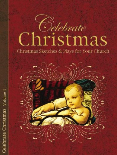9780892655861: Celebrate Christmas, Volume 1: Christmas Sketches & Plays for Your Church