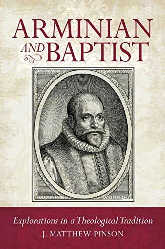 9780892656967: Arminian and Baptist