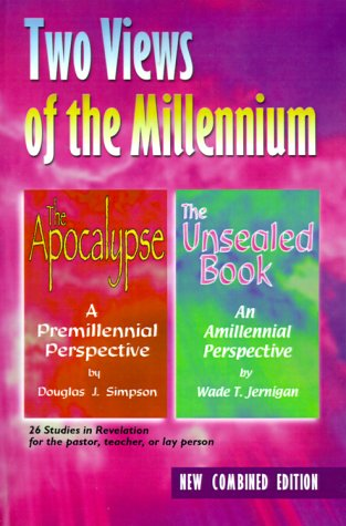 9780892658749: Two Views of the Millennium: The Apocalypse/The Unsealed Book
