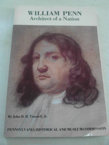 William Penn, Architect of a Nation