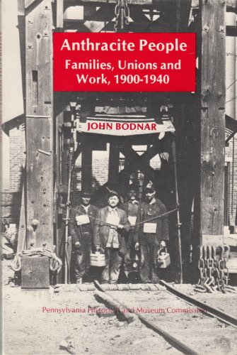 9780892710232: Anthracite People: Families, Unions and Work 1900-1940 (Community History)