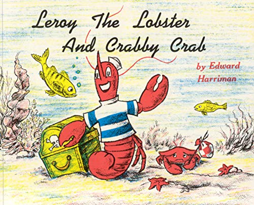 9780892720002: Leroy the Lobster and Crabby Crab