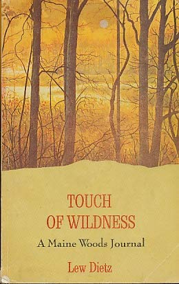9780892720217: Touch of Wildness: A Maine Woods Journal