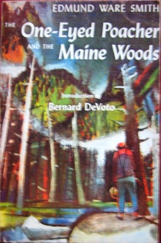 9780892720231: The one-eyed poacher and the Maine woods.