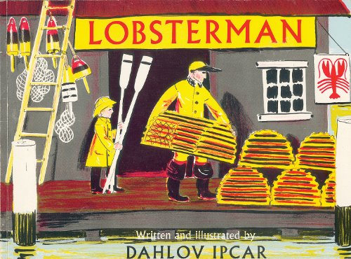 Lobsterman (Down East Quality Reprint): Dahlov Ipcar