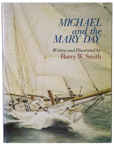 Michael and the Mary Day: Smith, Harry W