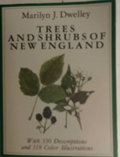 9780892720644: Trees and Shrubs of New England