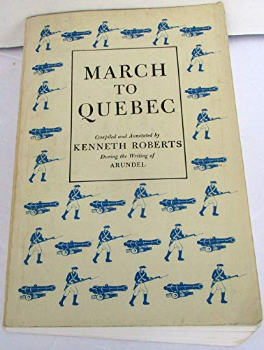 March to Quebec (0892720832) by Roberts, Kenneth Lewis