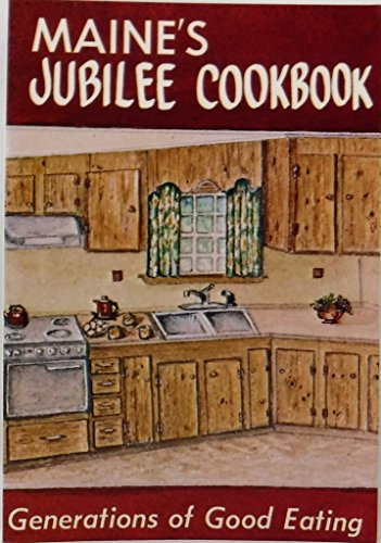 9780892720965: Maines Jubilee Cooking: Generations of Good Eating