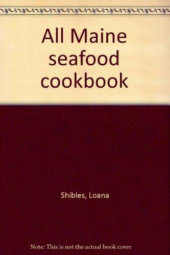 9780892720996: All Maine seafood cookbook
