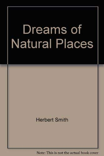 Dreams of Natural Places: A New England Schooner Odyssey: Smith, Herbert