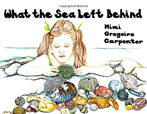 9780892721238: What the Sea Left Behind
