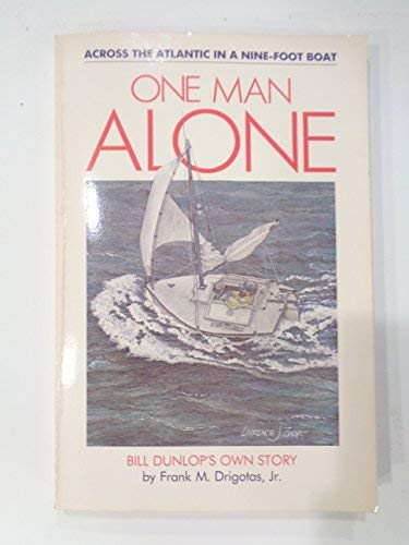 One man alone: Bill Dunlop's own story