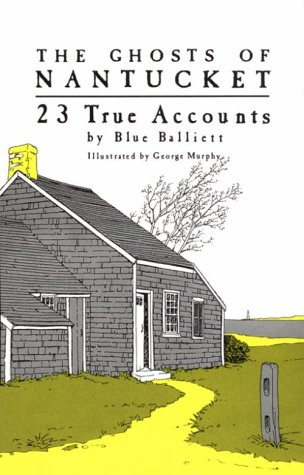 9780892721917: The Ghosts of Nantucket: 23 True Accounts