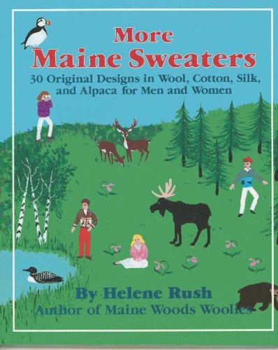 9780892722334: More Maine Sweaters: 30 Original Designs in Wool, Cotton, Silk, and Alpaca