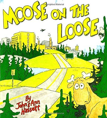 Moose on the Loose: John Hassett, Ann