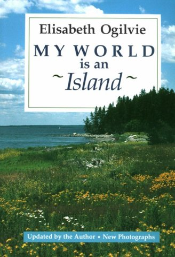 9780892722884: My World Is An Island (Gay's Island, Maine)