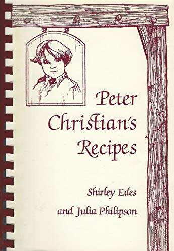 Peter Christians Recipes (0892722916) by Shirley Edes; Julia Philipson