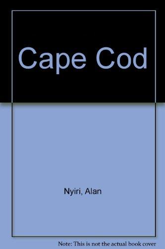 Cape Cod: Nyiri, Alan
