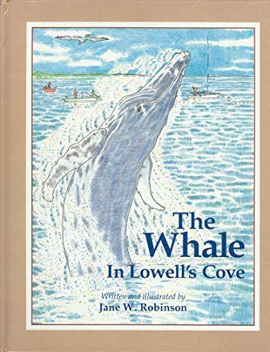 9780892723089: The Whale in Lowell's Cove
