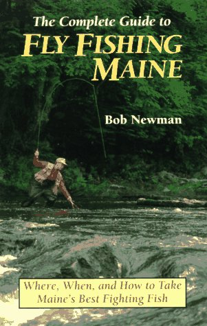 9780892723485: Complete Guide to Fly Fishing Maine