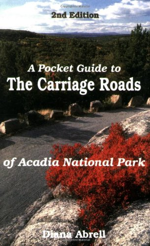 9780892723492: A Pocket Guide to Carriage Roads of Acadia National Park