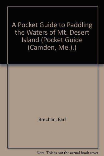 A Pocket Guide to Paddling the Waters: Brechlin, Earl
