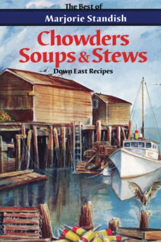 9780892724246: Chowders, Soups, and Stews