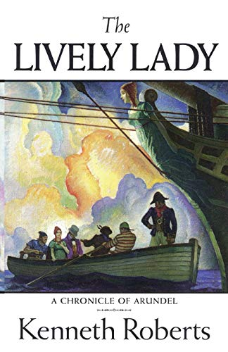 The Lively Lady: Kenneth Lewis Roberts