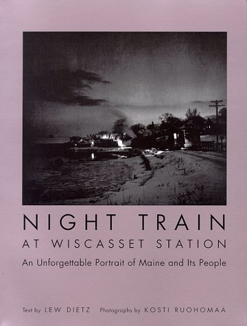 9780892724307: Night Train at Wiscasset Station