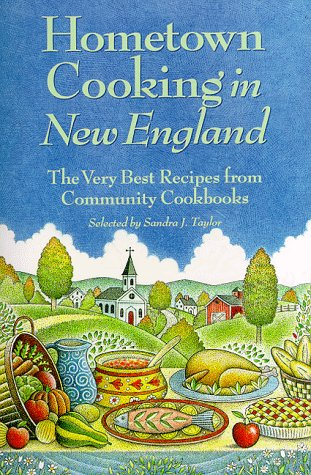 9780892724390: Hometown Cooking in New England