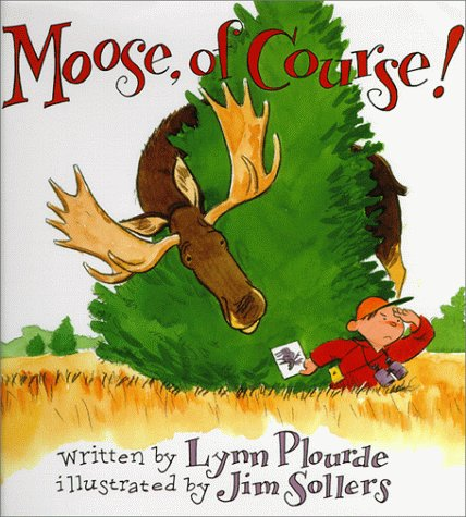 9780892724543: Moose, Of Course!