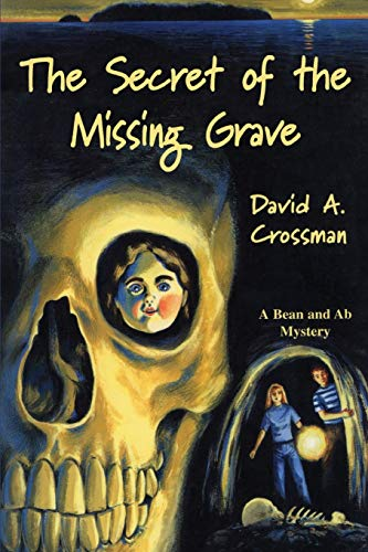 9780892724703: The Secret of the Missing Grave (Bean and Ab Mysteries (Paperback))