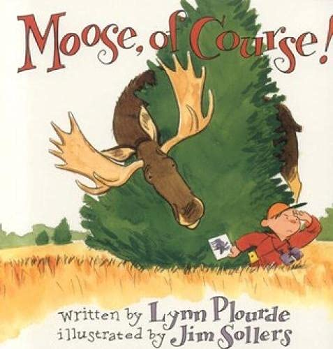 9780892724734: Moose, Of Course!