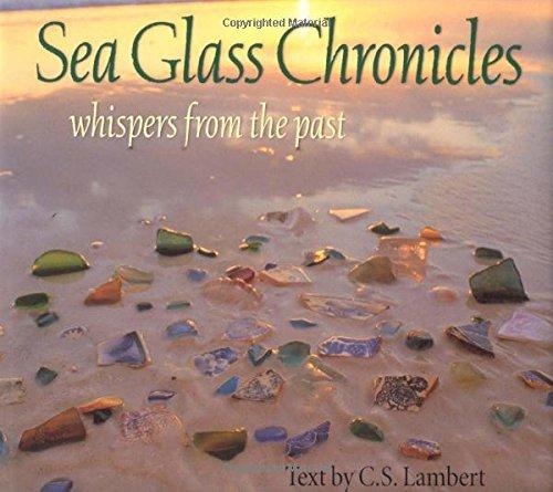 Sea Glass Chronicles: Lambert, C. S.
