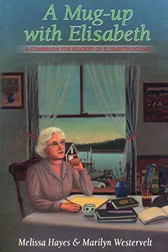 9780892725328: A Mug Up With Elisabeth: A Companion for Readers of Elisabeth Ogilvie
