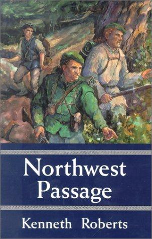 Northwest Passage: Roberts, Kenneth