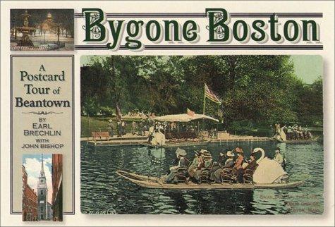 9780892725694: Bygone Boston: A Postcard Tour Beantown