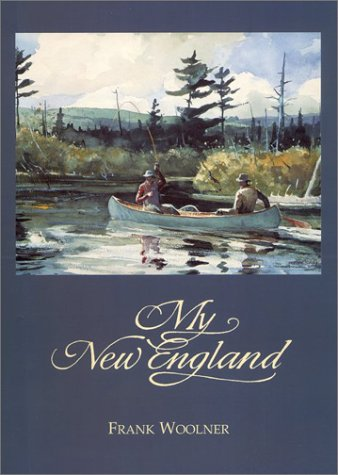 My New England: Woolner, Frank