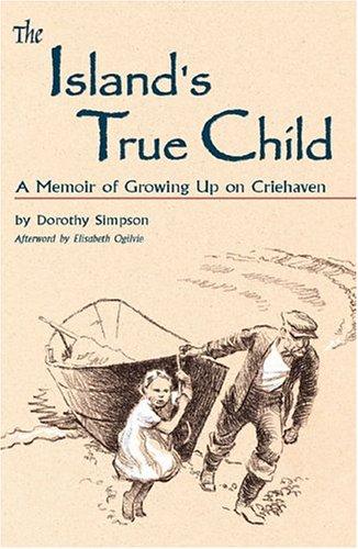 The Island's True Child: Simpson, Dorothy