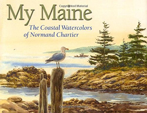 My Maine (0892726725) by Chartier, Normand