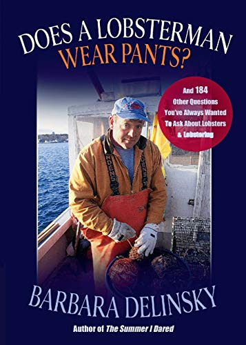 9780892726790: Does a Lobsterman Wear Pants?